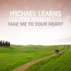Cover of the album Take Me To Your Heart - Single