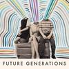 Cover of the album Future Generations