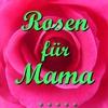 Couverture du titre Rosen für Mama