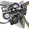Cover of the album Mush-a-holic