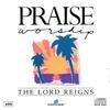 Couverture de l'album The Lord Reigns