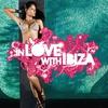 Couverture de l'album In Love With Ibiza, Vol. 1