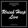 Couverture de l'album Uriah Heep Live (January 1973)