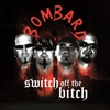Cover of the album Switch Off the Bitch