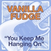 Cover of the track You Keep Me Hangin' On
