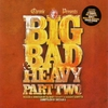 Cover of the album Chronic Presents: Big Bad & Heavy, Pt. 2 - Unmixed / Mixed by DJ Ruffstuff & Harry Shotta
