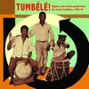 Cover of the album Tumbélé!: Biguine, Afro & Latin Sounds From the French Caribbean, 1963-1974