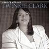 Cover of the album Praise & Worship: Twinkie Clark