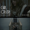 Cover of the album Girl Crush (Acoustic Cover) - Single