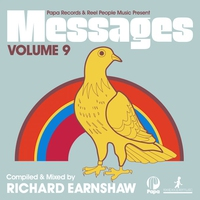 Cover of the track Papa Records & Reel People Music Present Messages, Vol. 9 (Compiled & Mixed by Richard Earnshaw)