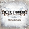 Couverture de l'album Essential Thorogood (Remastered)