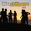 Couverture de l'album Ibiza Chillhouse, Vol. 3