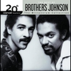 Cover of the album 20th Century Masters - The Millennium Collection: The Best of the Brothers Johnson
