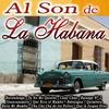 Cover of the album Al Son de la Habana