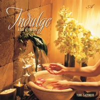 Cover of the track Indulge a Day at the Spa