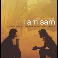 Cover of the track I Am Sam: Music From and Inspired by the Motion Picture