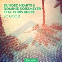 Couverture du titre So Good (feat. Chris Burke) - Single