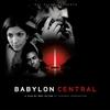 Couverture de l'album Babylon Central (Soundtrack from the Motion Picture)