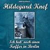 Couverture de l'album Hildegard Knef - Ich hab' noch einen Koffer in Berlin