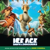 Cover of the album Ice Age: Dawn of the Dinosaurs (Original Motion Picture Soundtrack)