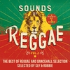 Cover of the album Sounds of Reggae, Vol. 1: The Best of Reggae and Dancehall Selected by Sly & Robbie