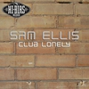 Cover of the album Club Lonely (Remastered)