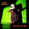 Cover of the album Eatin' At Me