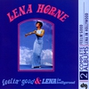 Cover of the album Feelin' Good and Lena In Hollywood