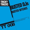 Cover of the album Busted Bitches - EP