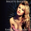 Cover of the album Brigitte Bardot Rarity Collection