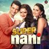 Cover of the album Super Nani (Original Motion Picture Soundtrack) - EP
