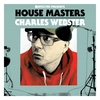 Cover of the album Defected Presents House Masters - Charles Webster
