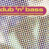 Cover of the album Dub n' Bass