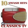 Couverture de l'album 10 Smash Hits By Classics IV