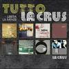 Cover of the album Tutto la crus - Libera la Mente