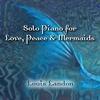 Couverture de l'album Solo Piano for Love, Peace & Mermaids