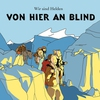 Cover of the album Von hier an blind
