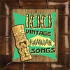 Cover of the album 100 Vintage Hawaiian Songs