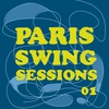 Couverture de l'album Paris Swing Sessions