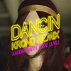 Couverture de l'album Dancin (feat. Luvli) [Krono Remix] - Single