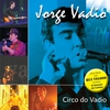 Cover of the album Circo do Vadio