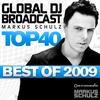 Couverture de l'album Global DJ Broadcast Top 40: Markus Schulz (Best of 2009)