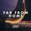 Cover of the track Far from Home (feat. Gavrielle)