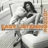 Couverture de l'album Easy Listening Lounge, Vol. 1 (Smooth Chill Out Essentials for Perfect Relaxation)