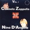Cover of the album Due In Uno - Carmelo Zappulla Nino D'Angelo