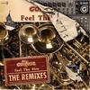 Couverture de l'album Feel the Fire: The Remixes