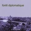 Couverture de l'album Forêt diplomatique