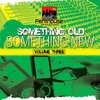 Cover of the album Something Old, Something New Vol. 3