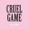 Couverture de l'album Cruel Game - Single