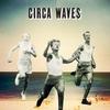 Cover of the album Circa Waves - EP